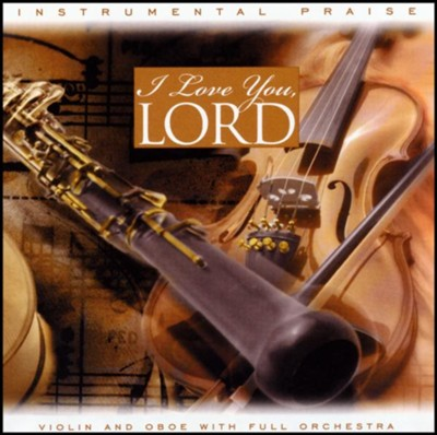 I Love You, Lord, Compact Disc (CD)   -