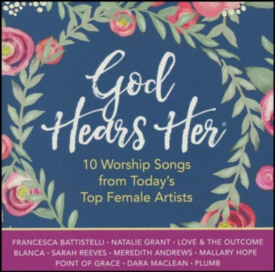 God Hears Her   -     By: Various Artists