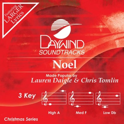 Noel, Accompaniment Track  -     By: Lauren Daigle, Chris Tomlin
