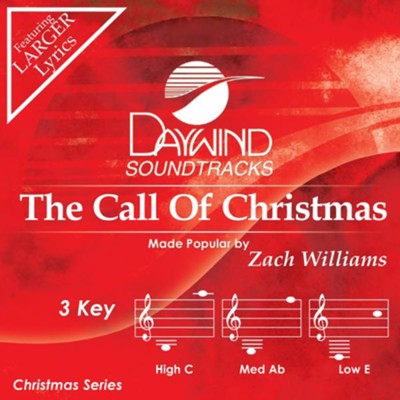 The Call of Christmas, Accompaniment Track  -     By: Zach Williams