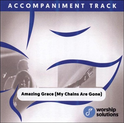 Amazing Grace (My Chains Are Gone), Accompaniment Track  -     By: Chris Tomlin, Louie Giglio, John Newton