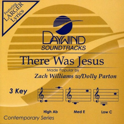 There Was Jesus (with Dolly Parton), Accompaniment Track  -     By: Zach Williams, Dolly Parton