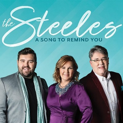 A Song to Remind You  -     By: The Steeles