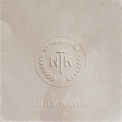Holy Water - CD   -     By: We The Kingdom
