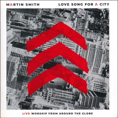 Love Song for a City   -     By: Martin Smith