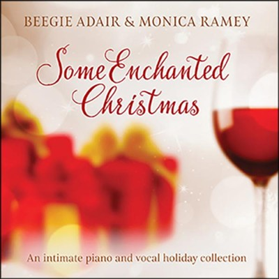 Some Enchanted Christmas   -     By: Beegie Adair, Monica Ramey