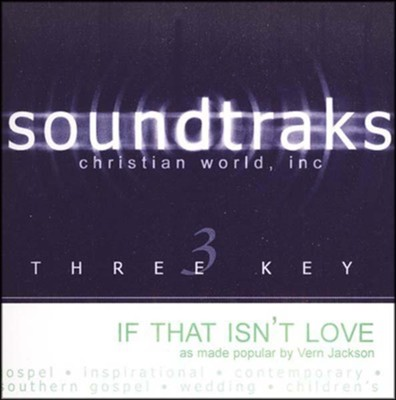 If That Isn't Love, Accompaniment CD    -     By: Vern Jackson