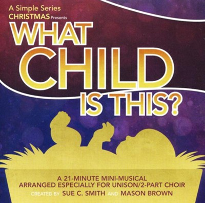 What Child Is This: A Simple Series Christmas (Listening CD)  -