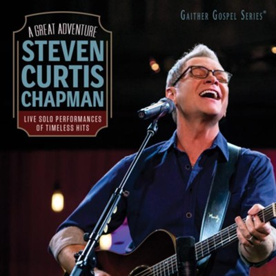 A Great Adventure   -     By: Steven Curtis Chapman