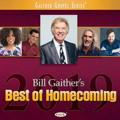Best of Homecoming, 2019   -     By: Bill Gaither, Gloria Gaither, Their Homecoming Friends