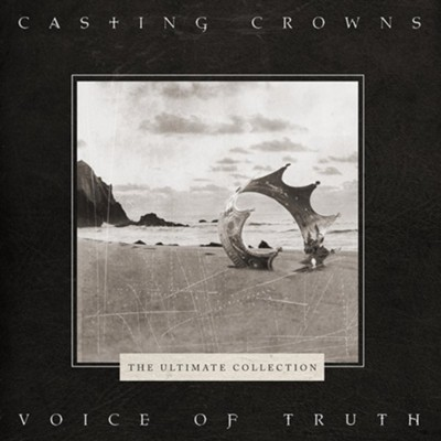 Voice of Truth: The Ultimate Collection   -     By: Casting Crowns