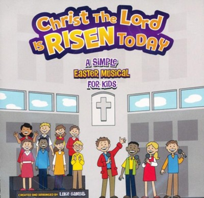 Christ the Lord Is Risen Today (Listening CD)   -     By: Luke Gambill