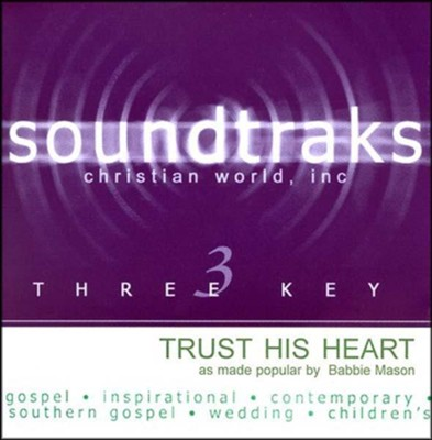 Trust His Heart, Accompaniment CD   -     By: Babbie Mason