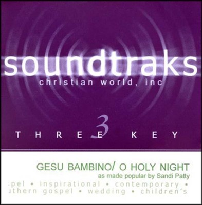 Gesu Bambino/O Holy Night, Accompaniment CD   -     By: Sandi Patty