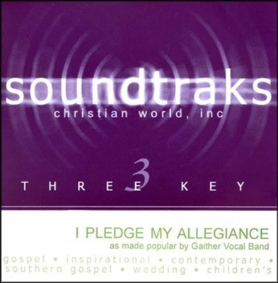 I Pledge My Allegiance, Accompaniment CD   -     By: The Gaithers