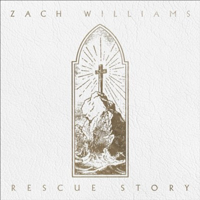 Rescue Story   -     By: Zach Williams