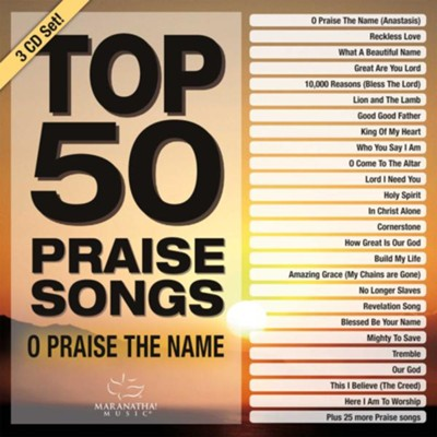 Top 50 Praise Songs: O Praise the Name   -     By: Maranatha! Music