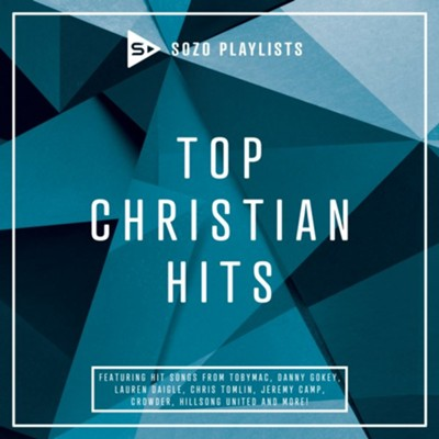 SOZO Playlists: Top Christian Hits   -