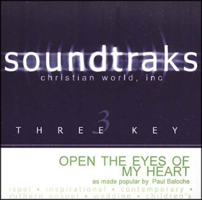 Open The Eyes Of My Heart, Accompaniment CD   -     By: Paul Baloche
