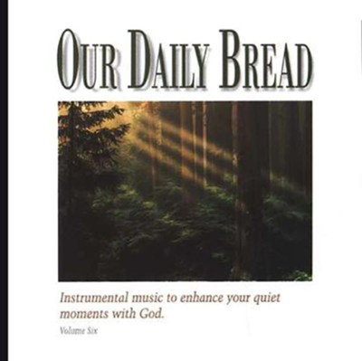 Our Daily Bread, Volume 6: Hymns of Praise & Wonder CD   -