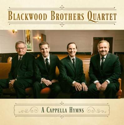 Acappella Hymns   -     By: The Blackwood Brothers