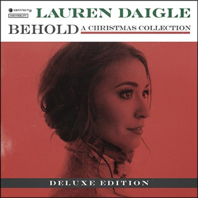 Behold, Deluxe Edition   -     By: Lauren Daigle