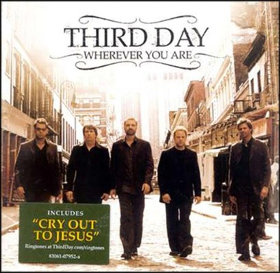Wherever You Are CD   -     By: Third Day