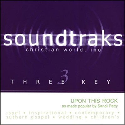Upon This Rock, Accompaniment CD   -     By: Sandi Patty