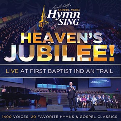Heaven's Jubilee! Live at Indian Hills   -     By: Hymns Sing