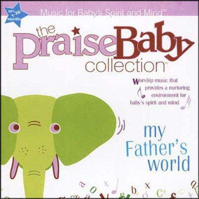 The Praise Baby Collection: My Father's World, CD   -