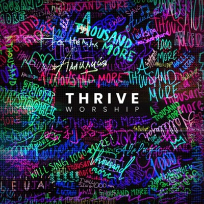 A Thousand More   -     By: Thrive Worship