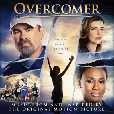 Overcomer Soundtrack: Music From and Inspired by the Original Motion Picture  -     By: Various Artists
