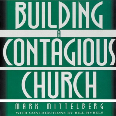 Building a contagious church revolutionizing the way we view and do building a contagious church revolutionizing the way we view and do evangelism abridged audiobook fandeluxe Images
