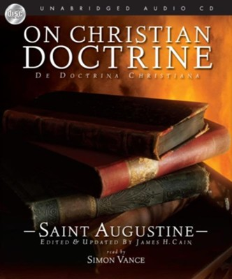 On Christian Doctrine - Unabridged Audiobook  [Download] -     Narrated By: Simon Vance     By: Saint Augustine