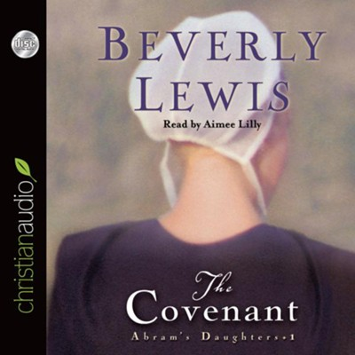 Abram's Daughters Series #1: The Covenant - Abridged Audiobook  [Download] -     By: Beverly Lewis