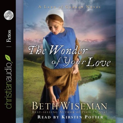 The Wonder of Your Love - Unabridged Audiobook  [Download] -     Narrated By: Kirsten Potter     By: Beth Wiseman