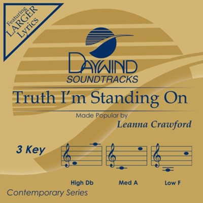 Truth I'm Standing On  [Music Download] -     By: Leanna Crawford