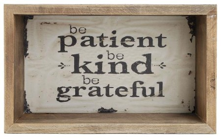 Patient and kind