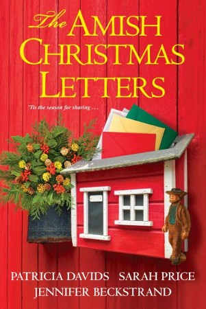 The Amish Christmas Letters Digital Original Ebook Patricia