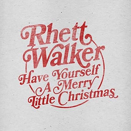 Have Yourself a Merry Little Christmas Music Download: Rhett Walker - Christianbook.com