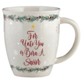 Unto You a Savior Is Born Mug