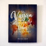 Vayan y hagan discipulos, Cuadro (Go and Make Disciples, Pallet Wall Art)