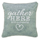 Gather Here Pillow