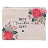 Best Teacher Ever Zipper Pouch