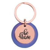 Be Brave Keyring, Rose Gold and Purple