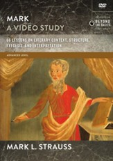 Mark: 66 Lessons on Literary Context, Structure, Exegesis, and Interpretation, A Video Study