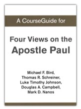 Course Guide for Four Views on the Apostle Paul
