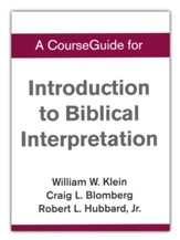 Course Guide for Introduction to Biblical Interpretation