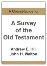 Course Guide for Old Testament Survey