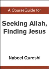 CourseGuide for Seeking Allah, Finding Jesus